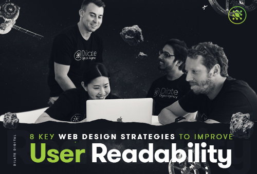 8 Key Web Design Strategies to Improve User Readability