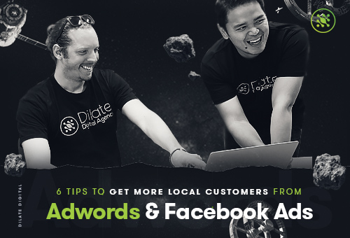 6 Tips to Get More Local Customers from AdWords & Facebook Ads