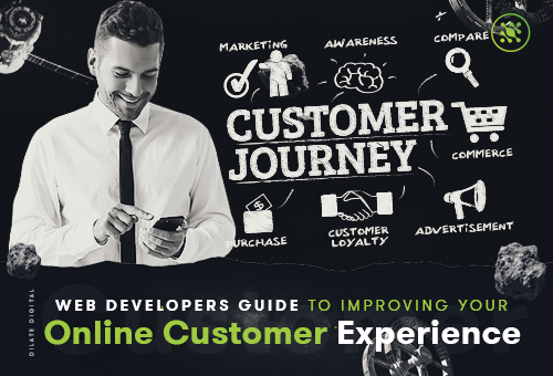 Web Developers guide to improving your online customer experience