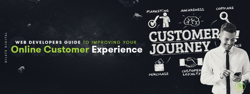 Web Developers' Guide to Improving Your Online Customer Experience
