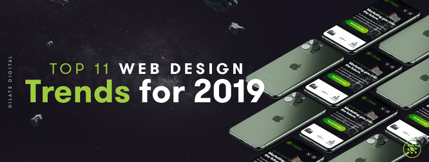 Top 11 Web Design Trends for 2019
