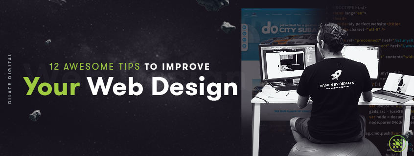 12 Awesome Tips to Improve Your Web Design
