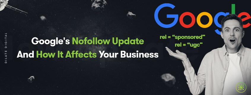 Google's new NoFollow update and HOW it affects your business