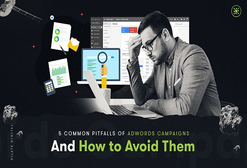 5 Common Pitfalls Adwords Campaigns & Avoid Them