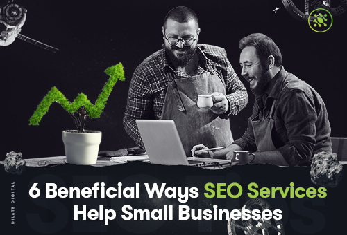 6-Beneficial-WSEO Services Help Small Businesses
