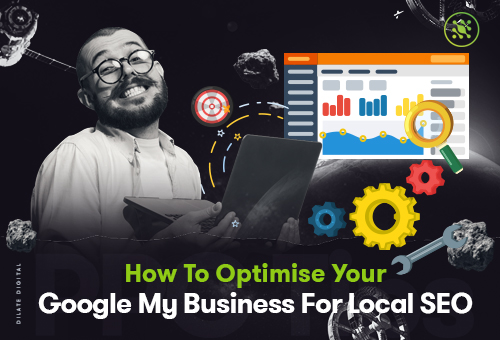 How To Optimise Your Google My Business For Local
