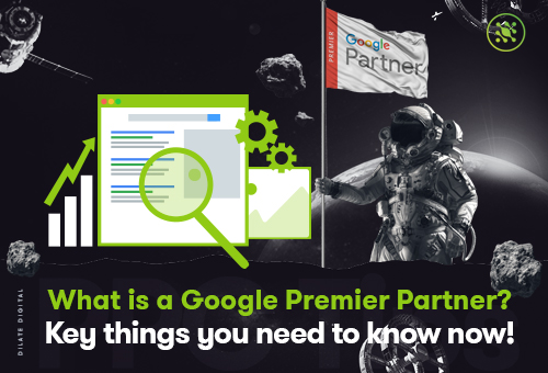 What Is a Google Premier Partner Key Things You Need To Know now