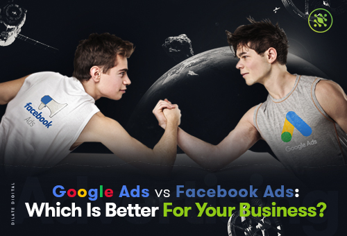Google Ads vs-Facebook Ads Which Is Better For Your Business Featured Image
