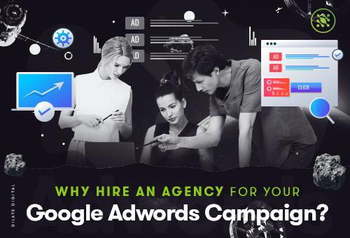 Why Hire An Agency for Your Google Adwords Campaign Featured