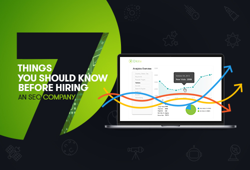 7 Things You Should Know Before Hiring an SEO Company