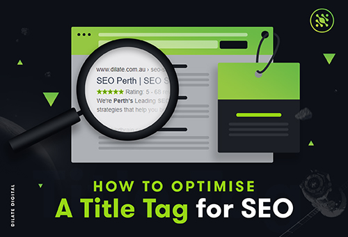How To Optimise A Title Tag For SEO