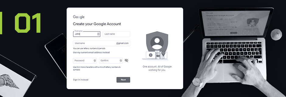 Step 1 Create a Google Account