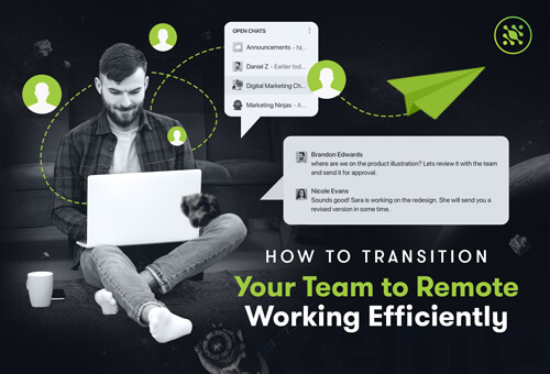How to Transition Your Team to Remote Working Efficiently