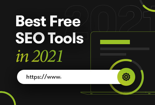 Best Free SEO Tools For 2021