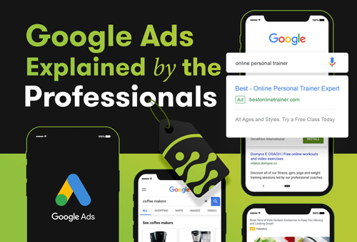 Google Ads Explained By The Professionals