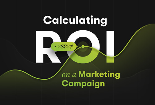 Calculating ROI on a Marketing Campaign