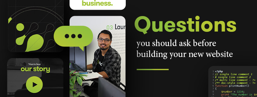 Questions You Should Ask Before Building Your New Website