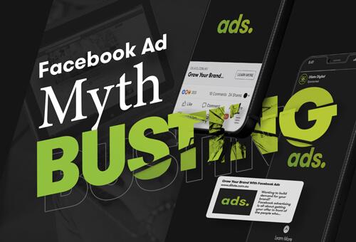 Facebook Ad Myth Busting