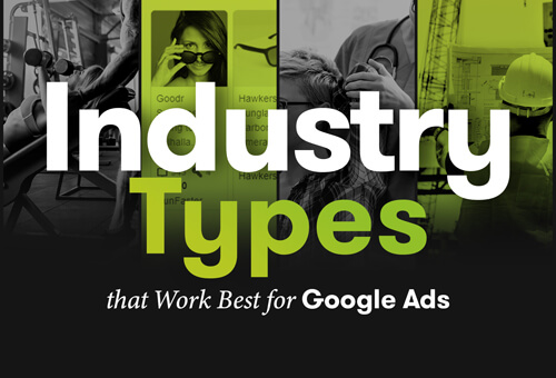 Industry Types That Work Best Google Ads